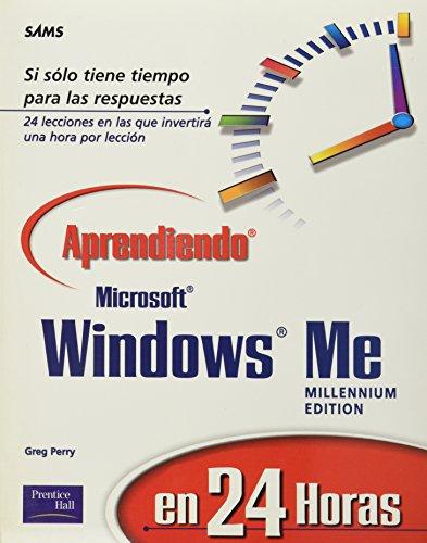 Aprendiendo Windows Me En 24 Horas por Greg Perry