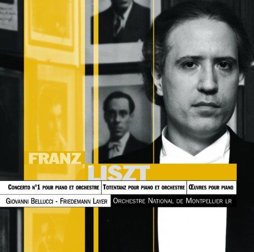 Lizst: Concerto Pour Piano N°1 ; Totentanz Et Diverses Pièces Pour Piano
