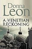 A Venetian Reckoning (Commissario Brunetti 04)