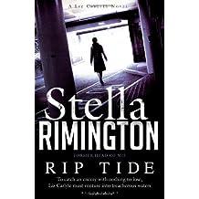 Rip Tide: A Liz Carlyle novel (Liz Carlyle 6) by Stella Rimington (2012-07-19)