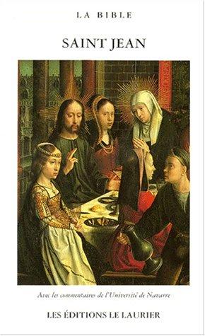 La Bible: L'Evangile selon Saint Jean par Jean Saint