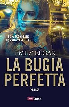 La bugia perfetta (TimeCrime) di [Elgar, Emily]
