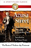 Azusa Street (A Spirit-Filled Classic): The Roots Of Modern-Day Pentecost by Frank Bartleman (1980-10-02)