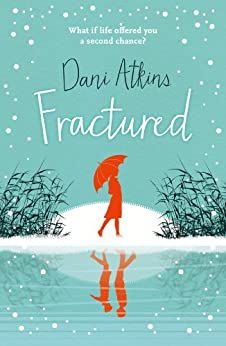 Fractured by [Atkins, Dani]