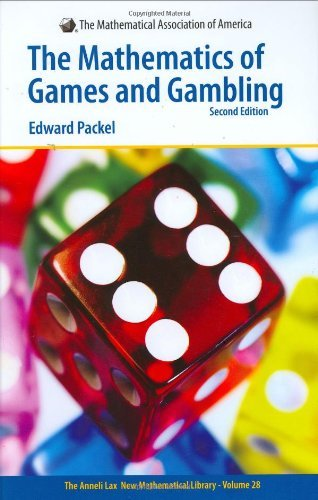 Mathematics of Games and Gambling (Anneli Lax New Mathematical Library) by Edward W. Packel (2006-12-14)