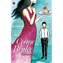 Crème Brûlée: A Novel