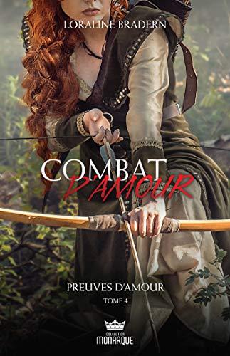 Preuves d'amour (Combat d'amour t. 4) par  Éditions AdA