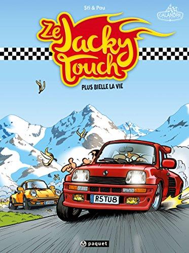 Ze Jacky Touch T1: Plus bielle la vie