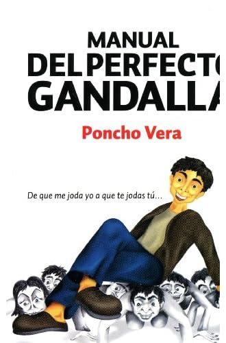 Descargar gratis Manual Del Perfecto Gandalla, El de Poncho Vera