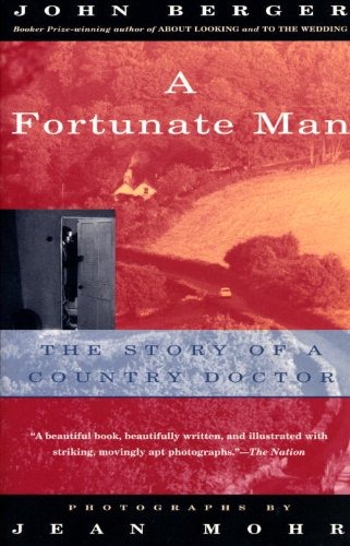 A Fortunate Man: The Story of a Country Doctor (Vintage International) (English Edition) por John Berger