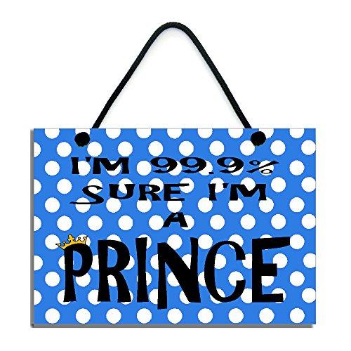 im-999-sure-im-a-prince-fun-gift-handmade-home-sign-591