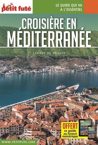 Guide Croisière Méditerranée 2017 Carnet Petit Futé par