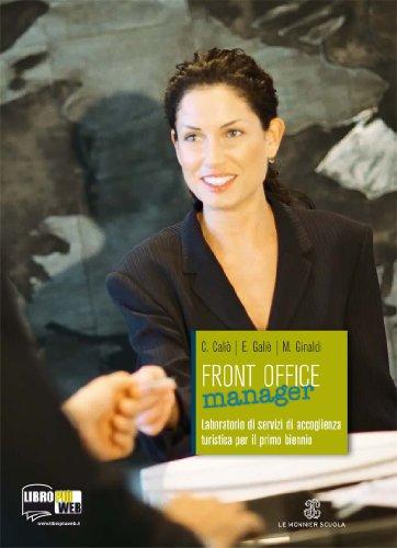 Front office manager. Per le Scuole superiori. Con espansione online