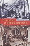 Conjurations et attentats contre Hitler