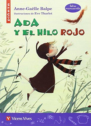 ADA Y EL HILO ROJO (LETRA MANUSCRITA): 000001 (Colección Piñata) - 9788468236834