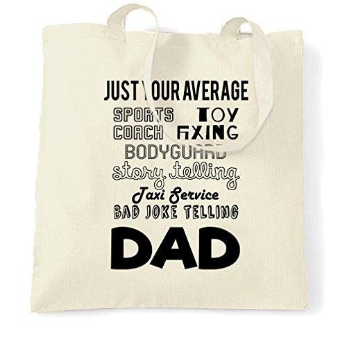 Ihre Just Average Superhero Dad Eigenschaften Vaterschafts Tragetasche