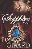 Sapphire Pendant: A Novel