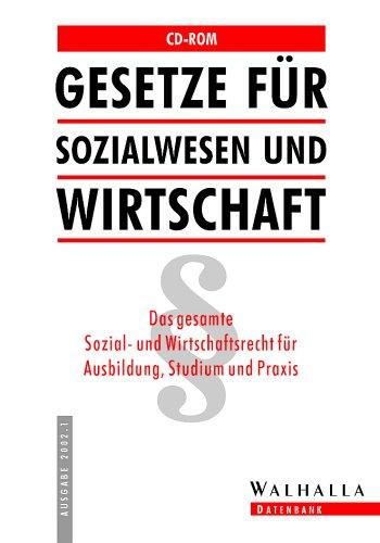 Gesetze für Sozialwesen und Wirtschaft. CD- ROM. Das gesamte Sozialrecht für Ausbildung, Studium und Praxis