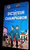 Les Aventures de Spirou et Fantasio, Tome 2 : Le Dictateur et le champignon