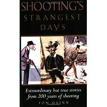 Shooting's Strangest Days (Strangest Series)