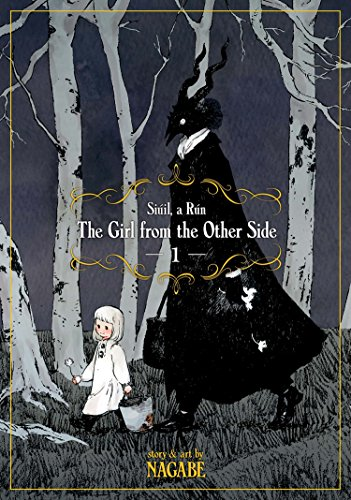 Girl From the Other Side: Siuil, a Run Vol. 1, The