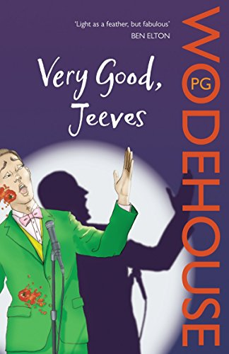 Very Good, Jeeves: (Jeeves & Wooster)