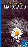 Marcovaldo: Italienische Lektüre für das 2. und 3. Lernjahr (Easy Readers (Italienisch)) - Italo Calvino