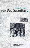 Zick-Zack-Fahrt durch Lippe (1954-1958). Die Lippischen Dörfer: Stadt Bad Salzuflen - August Meier-Böke