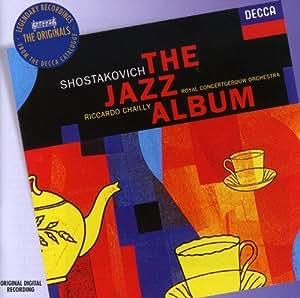 Shostakovich The Jazz Album (DECCA The Originals)