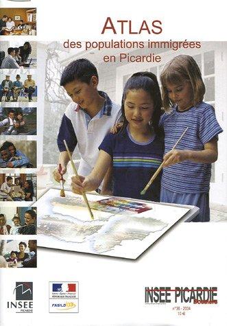 Atlas des populations immigrées en Picardie