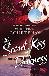 The Secret Kiss of Darkness (Shadows from the Past 2) by Christina Courtenay (2014-02-07)