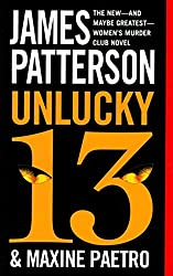 [(Unlucky 13)] [By (author) James Patterson ] published on (July, 2015)