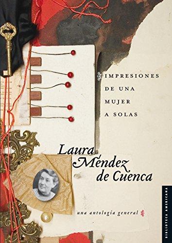 Impresiones de una mujer a solas. Una antología general (Serie Viajes al siglo XIX) por Laura Méndez de Cuenca