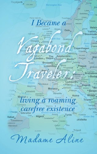 i-became-a-vagabond-traveler-living-a-roaming-carefree-existence-english-edition