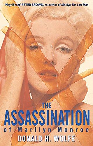The Assassination Of Marilyn Monroe (Roman) por Donald H. Wolfe