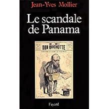 Le Scandale de Panama (Nouvelles Etudes Historiques)