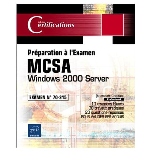 Windows 2000 Server - Examen 70-215