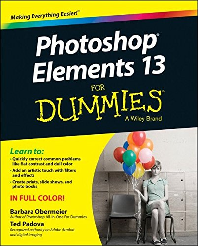 Photoshop Elements 13 For Dummies (For Dummies Series)