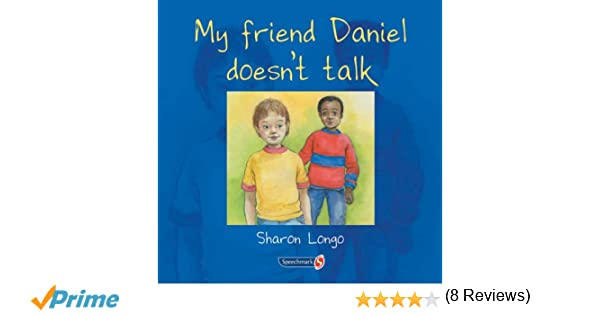 Image result for my friend daniel doesnt talk
