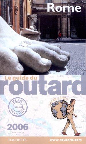Le Guide du Routard : Rome 2006