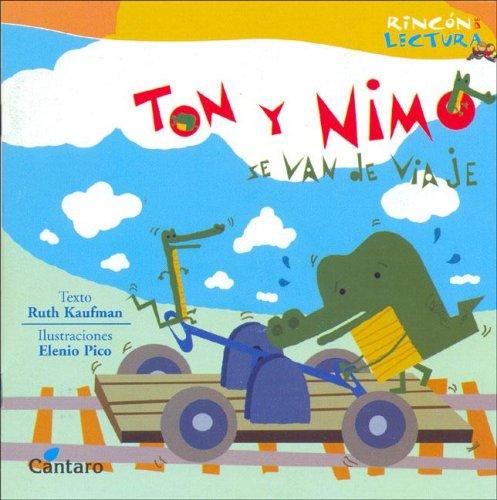 Ton y Nimo Se Van de Viaje por Ruth Kaufman
