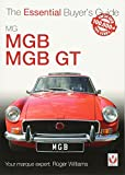 MGB & MGB GT: The Essential Buyer's Guide