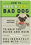 Knock Knock How to Have a Very Bad Dog (Books & Other Words)