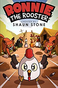 Ronnie the Rooster by [Stone, Shaun]