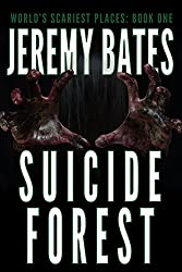 Suicide Forest (World's Scariest Places Book 1) (English Edition)