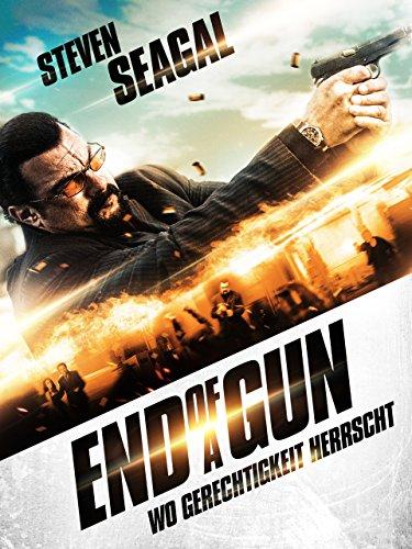 End of a Gun - Wo Gerechtigkeit herrscht -