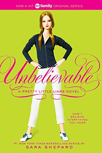 Pretty Little Liars #4: Unbelievable (Pretty Little Liars (Quality))