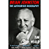 Brian Johnston: The Authorized Biography