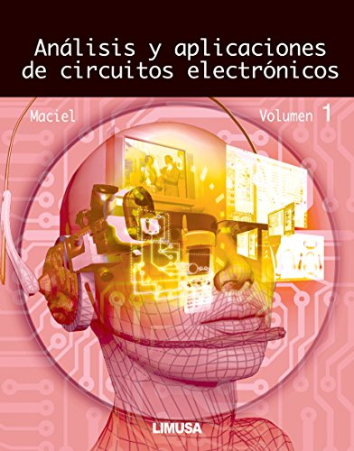 Analisis y aplicaciones de circuitos electronicos/ Analysis and Applications of Electronic Circuits: 1