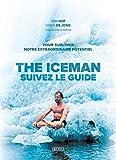 The Iceman - Suivez le guide !